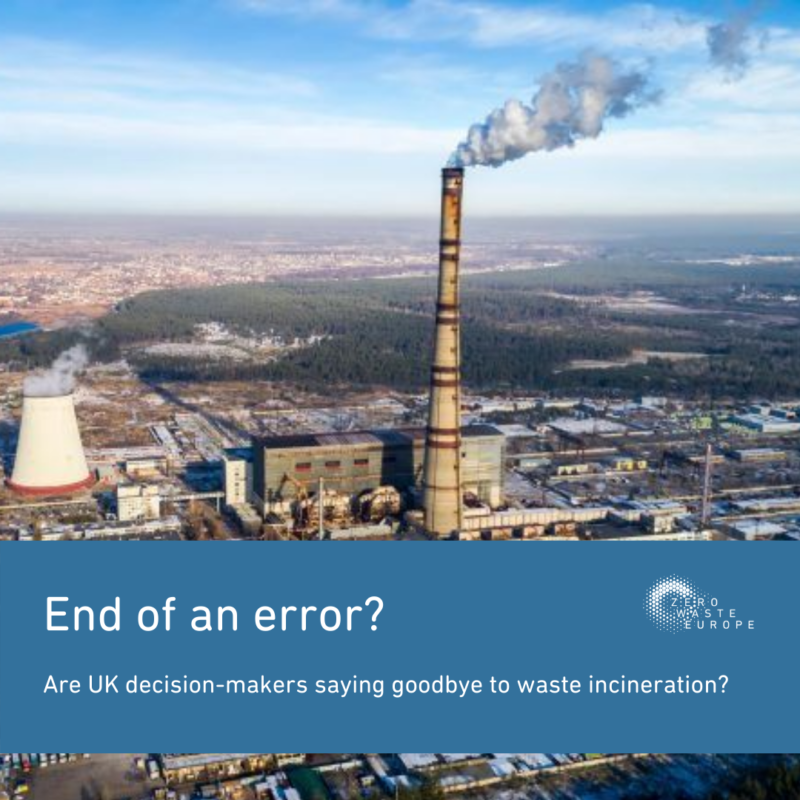 End of an error? Are we seeing UK decision-makers saying goodbye to waste incineration?