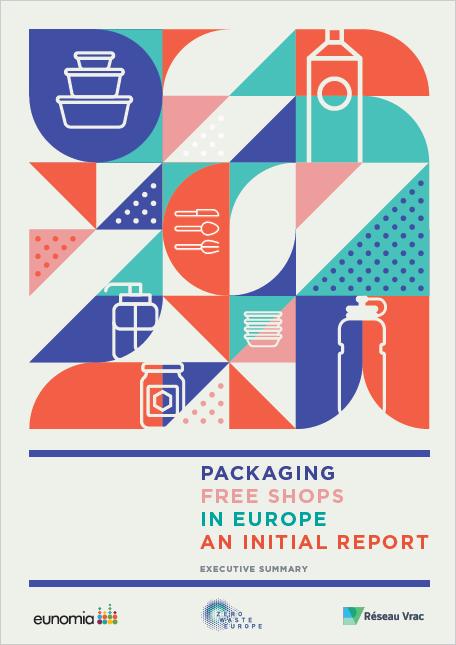 Zero Waste Europe Packaging Free Shops in Europe - An initial report