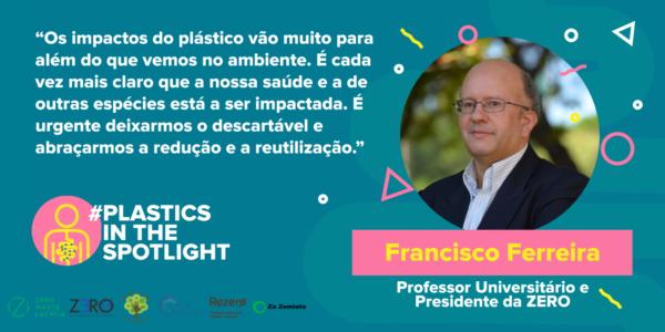 Plastics in the Spotlight Portugal - Francisco Ferreira