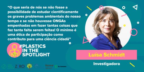 Plastics in the Spotlight Portugal - Luísa Schmidt