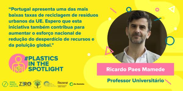 Plastics in the Spotlight Portugal - Ricardo Paes Mamede