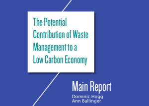 The Potential Contribution of Waste Management to a Low Carbon Economy: report cover page